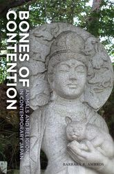 Bones of ContentionAnimals and Religion in Contemporary Japan